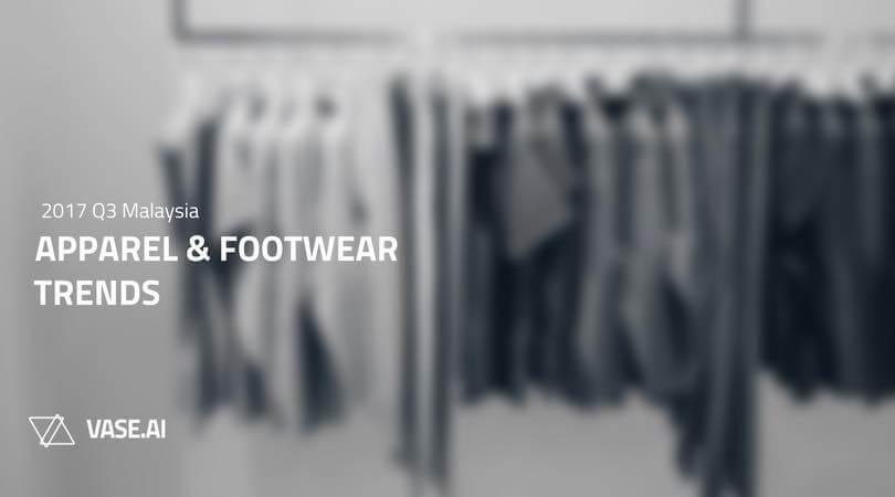 Malaysia's Apparel & Footwear Trends 2017